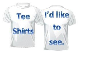 my T shirts
